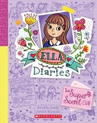 Ella Diaries #15: The SuperSecretClub