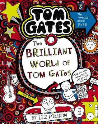 Tom Gates #1: the Brilliant World of TomGates(Re-Release)