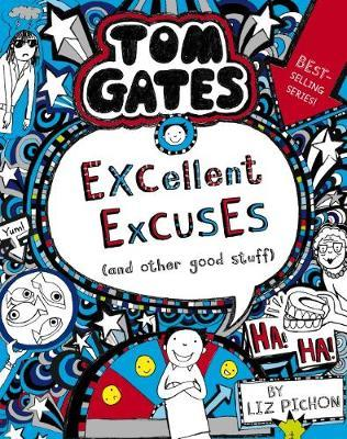 Tom Gates #2: Excellent Excuses (and Other GoodStuff)(Re-Release)