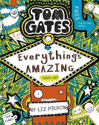 Tom Gates #3: Everything's Amazing(Sortof)