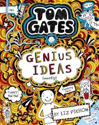 Tom Gates #4: GeniusIdeas(Mostly)