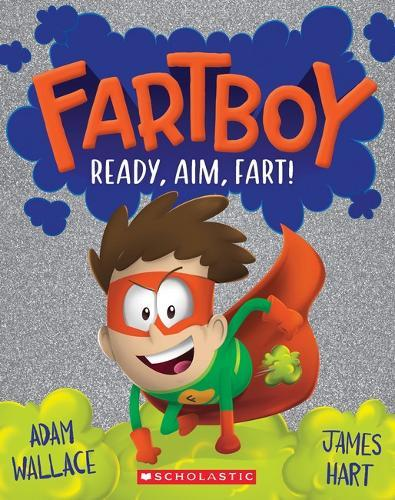 Fartboy #2: Ready, Aim, Fart!