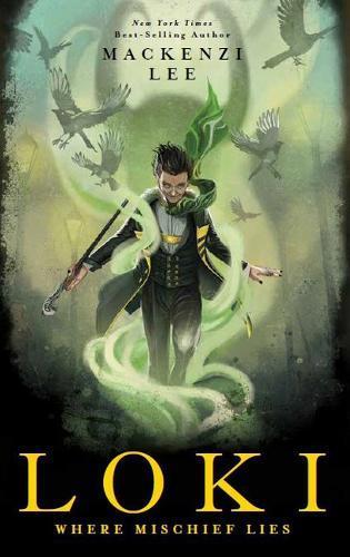 Loki: Where Mischief Lies (Marvel)