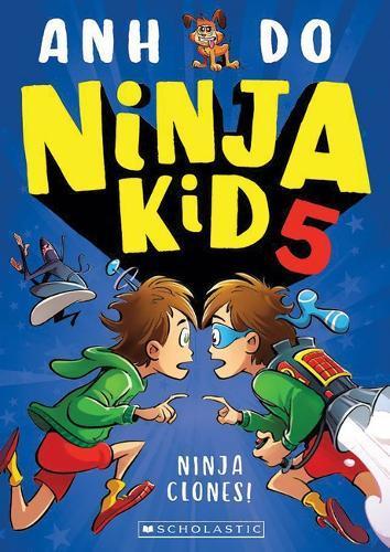 Ninja Clones (Ninja Kid,Book5)