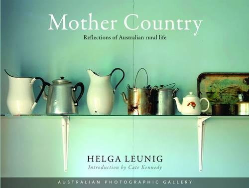 Mother Country: Reflections of Australian Rural Life