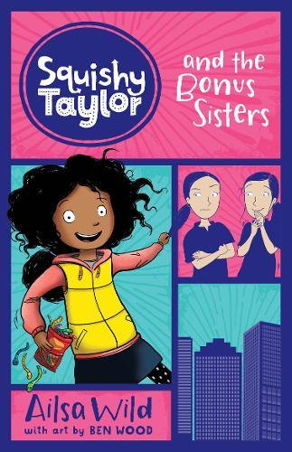 Squishy Taylor and the Bonus Sisters (Book 1)