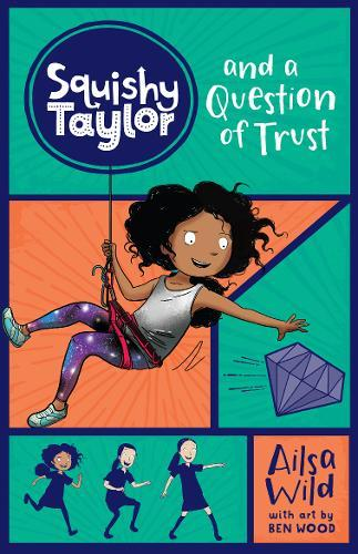 Squishy Taylor and a Question of Trust(Book2)