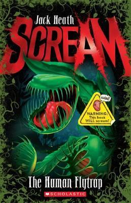 Scream: #1HumanFlytrap
