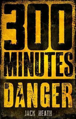 300 MinutesofDanger