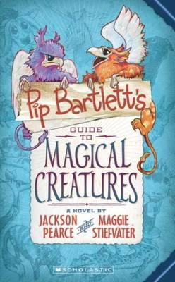 Pip Bartlett's Guide to Magical Creatures (#1)