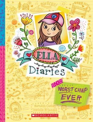 Ella Diaries Book 8: WorstCampEver!