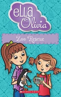 Ella and Olivia: Zoo Rescue(Book17)
