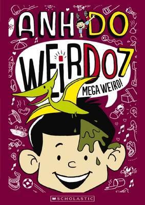 Mega Weird (WeirDo Book 7)
