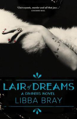 Lair of Dreams (The Diviners,Book2)