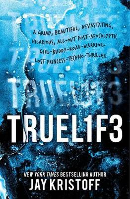 Truel1f3 (Lifel1k3, Book 3)