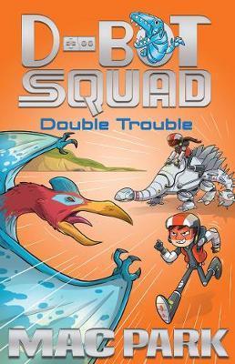 Double Trouble: D-BotSquad3