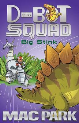 Big Stink: D-BotSquad4