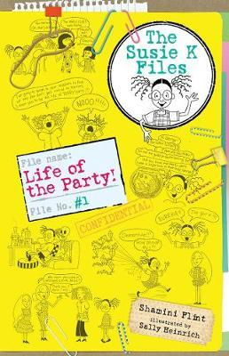 Life of the Party! (The Susie K Files Book 1)