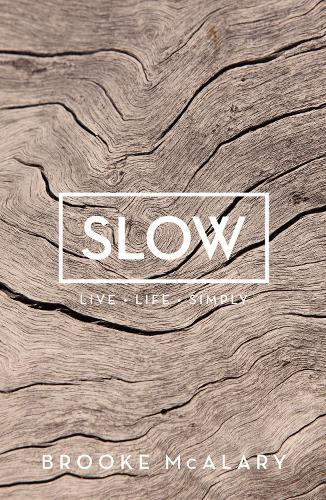 Slow: LiveLifeSimply