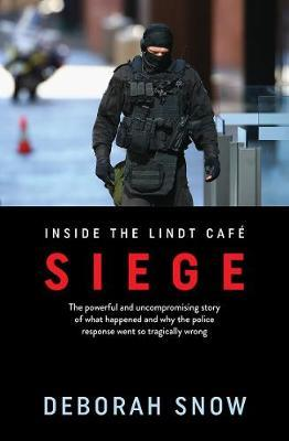 Siege: Inside the Lindt Cafe