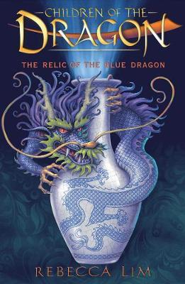 The Relic of the Blue Dragon: Children of the Dragon 1