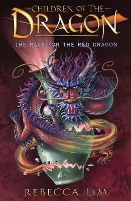 The Race for the Red Dragon (Children of the Dragon, Book 2)