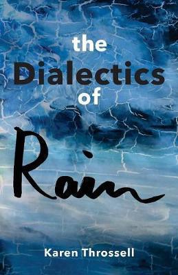 The Dialectics of Rain