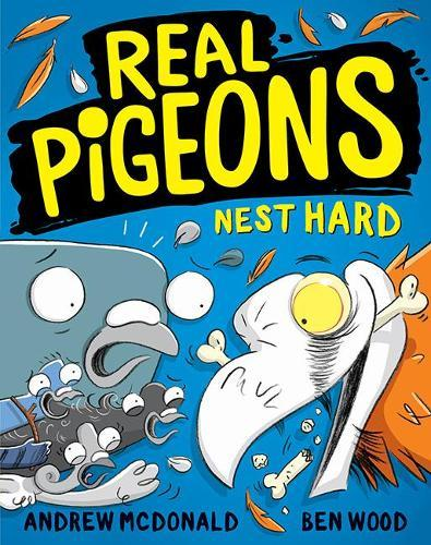 Real Pigeons Nest Hard (Real Pigeons, Book 3)