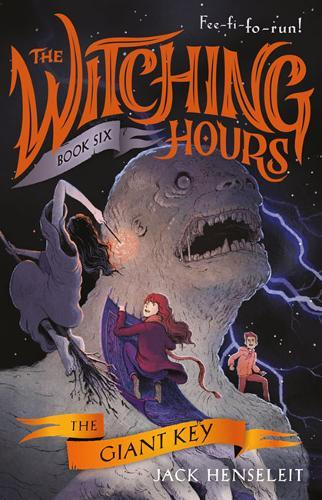 The Giant Key (The Witching Hours,Book6)