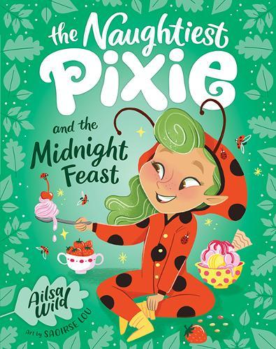 Naughtiest Pixie and theMidnightFeast
