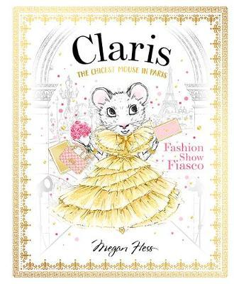 Claris: The Chicest Mouse in Paris: Fashion Show Fiasco