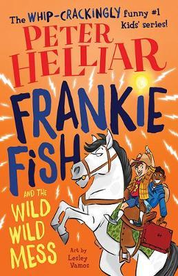 Frankie Fish and the WildWildMess