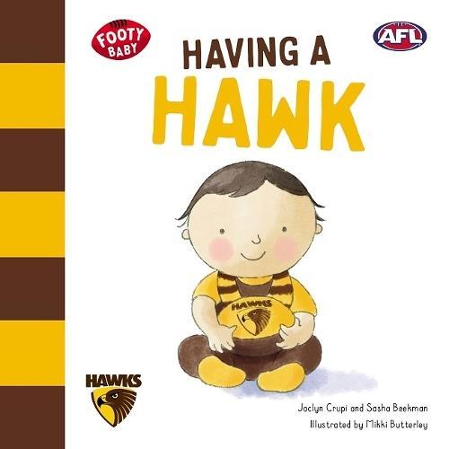 Having a Hawk (Footy Baby,HawthornHawks)