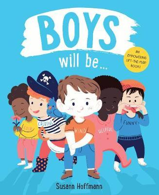 Boys Will Be ...