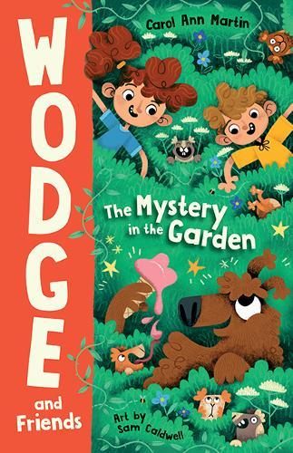 The Mystery in the Garden (Wodge and Friends,Book1)