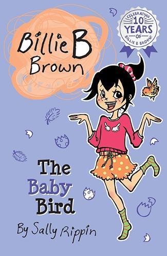 The Baby Bird (Billie B Brown,Book24)
