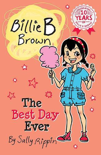 The Best Day Ever (Billie B Brown, Book 25)