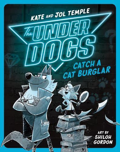 The Underdogs Catch a Cat Burglar(Book1)