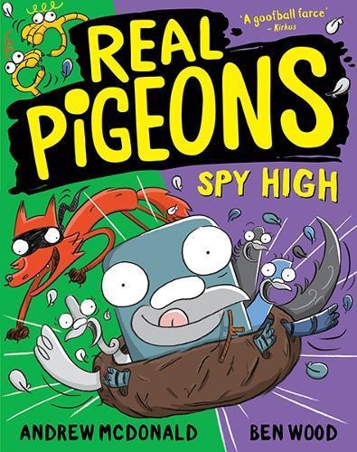 Real Pigeons Spy High: Real Pigeons #8
