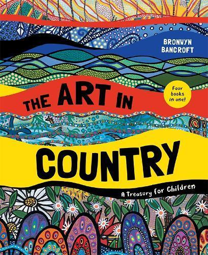 The Art in Country: A TreasuryforChildren