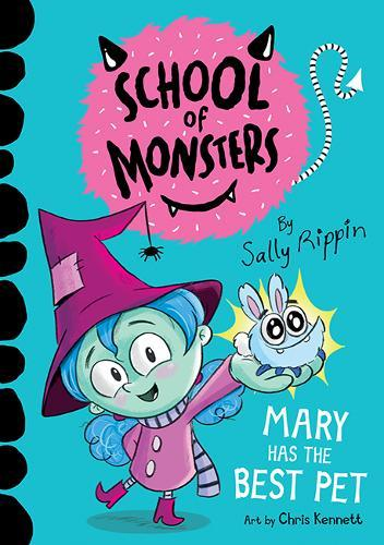 Mary Has the Best Pet: SchoolofMonsters