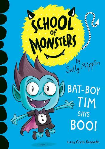 Bat-Boy Tim says BOO!: SchoolofMonsters