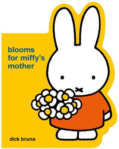 Blooms forMiffy'sMother