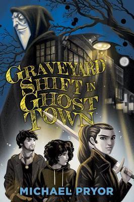 Graveyard Shift inGhostTown