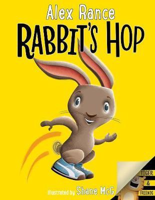 Rabbit's Hop: a Tiger & Friends Book