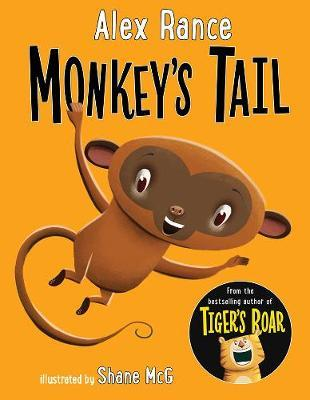 Monkey's Tail (A Tiger & Friends Book)