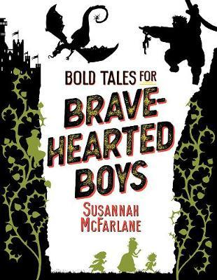 Bold Tales forBrave-HeartedBoys