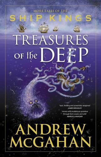 Treasures of the Deep: More Tales of the Ship Kings