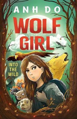 Into the Wild (Wolf Girl, Book 1)