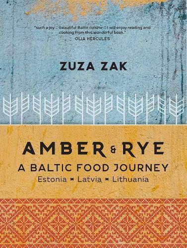 Amber & Rye: A BalticFoodJourney